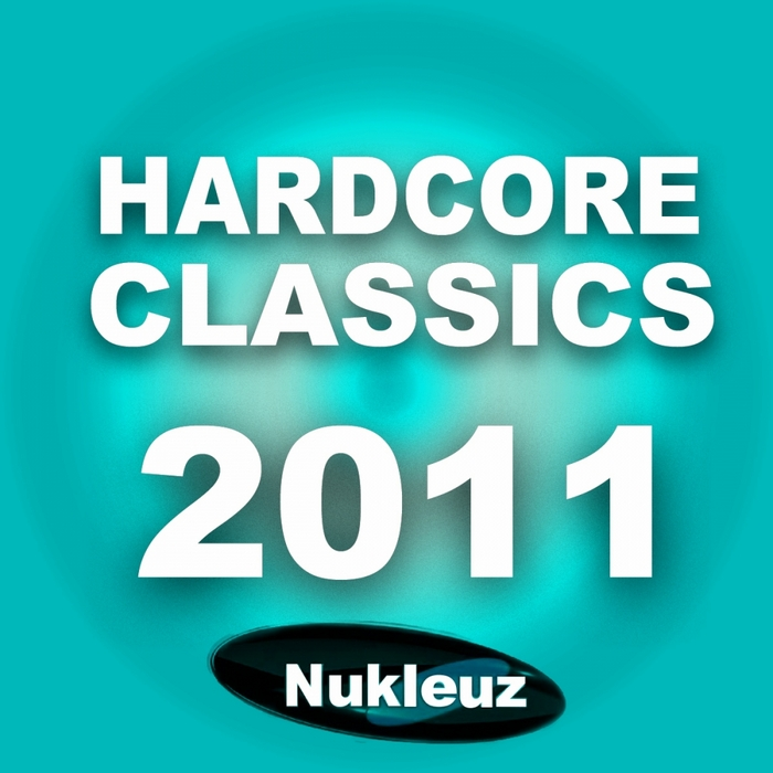Скачать Nukleuz Hardcore Classics